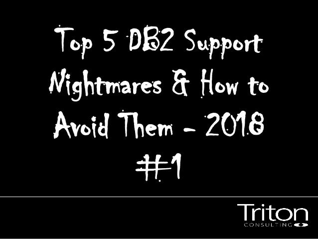 DB2 Support Nightmare 1