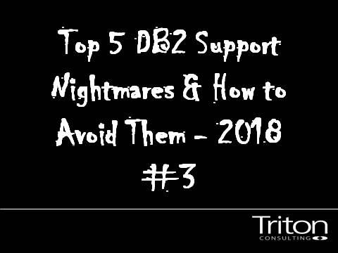 DB2 Support Nightmare 3