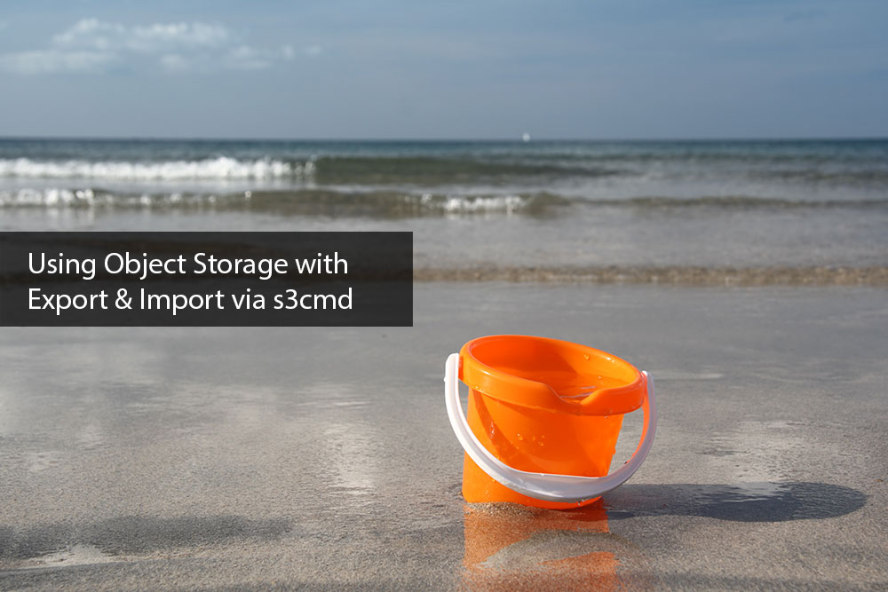 Using-Object-Storage-Export-Import-via-s3cmd