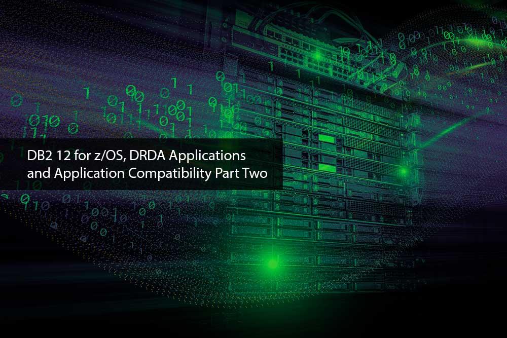 DB2-12-DRDA-Applications-Part-Two